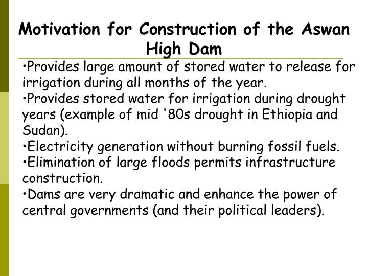 Motivation for Construction of the Aswan High Dam