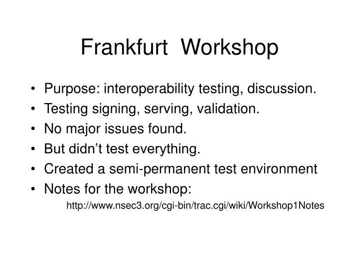 Frankfurt  Workshop