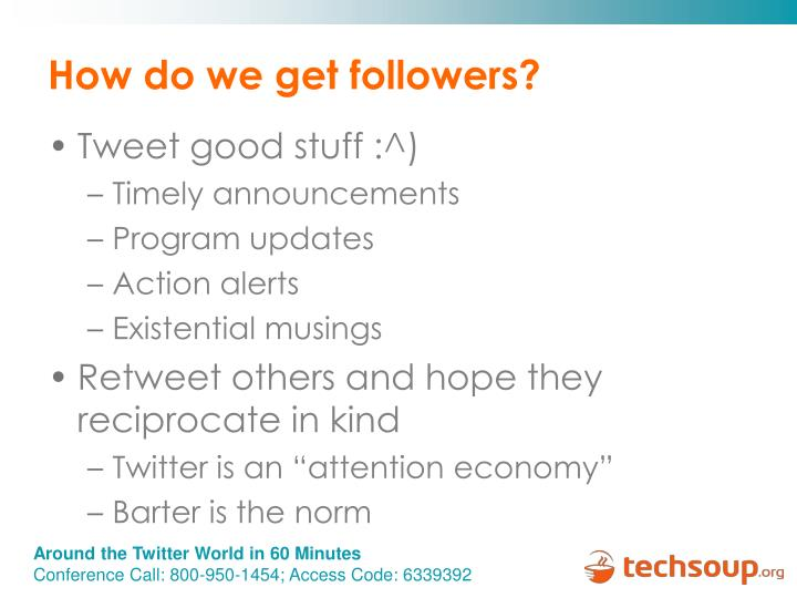 How do we get followers?