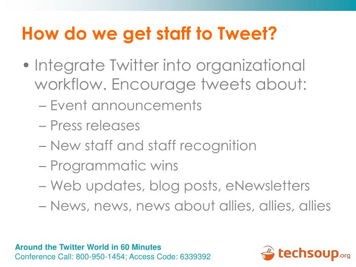 How do we get staff to Tweet?