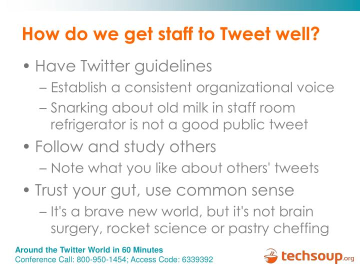 How do we get staff to Tweet well?