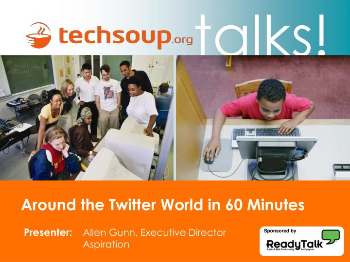 Around the Twitter World in 60 Minutes