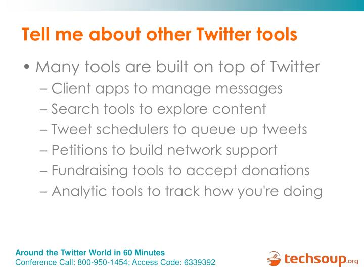 Tell me about other Twitter tools