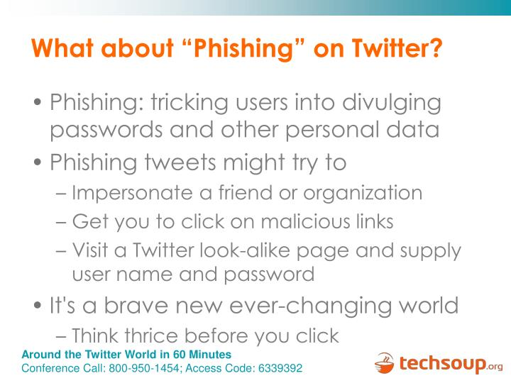 "What about ""Phishing"" on Twitter?"