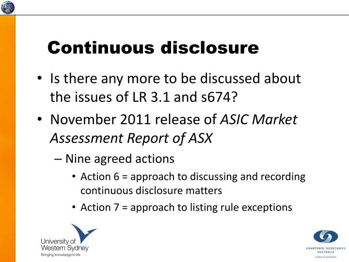 Continuous disclosure