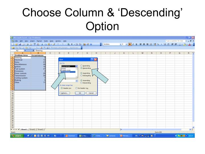 Choose Column & 'Descending' Option