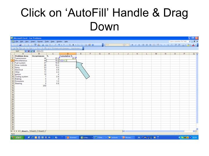 Click on 'AutoFill' Handle & Drag Down