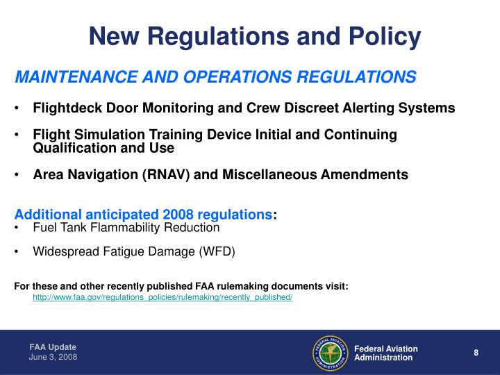 New Regulations and Policy
