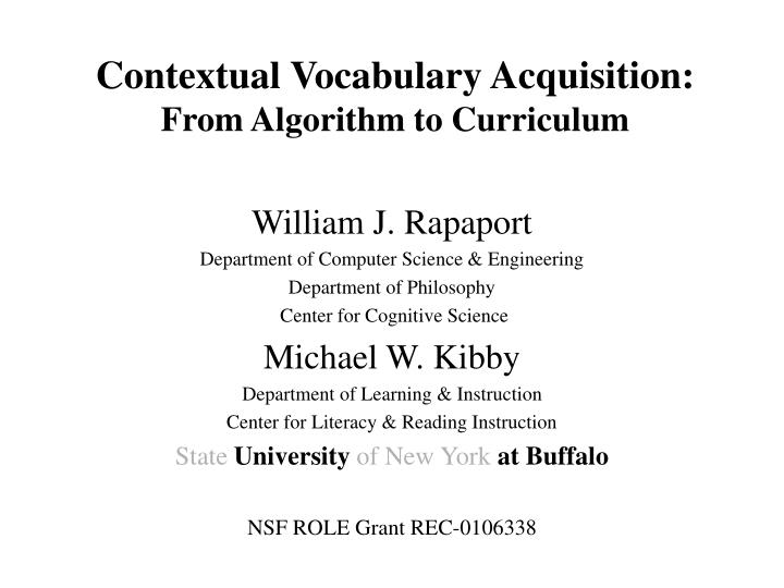Contextual Vocabulary Acquisition: