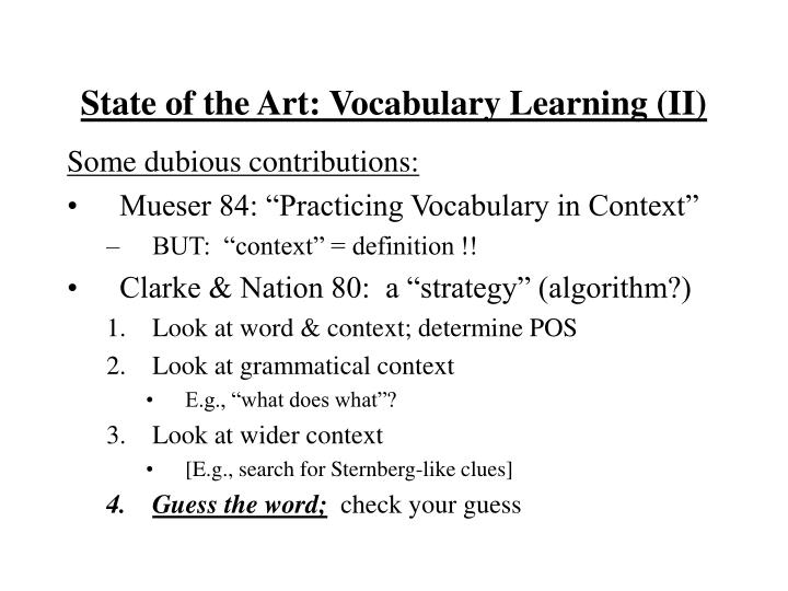 State of the Art: Vocabulary Learning (II)