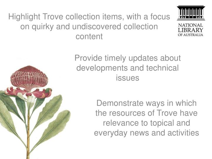 Highlight Trove collection items, with a focus on quirky and undiscovered collection content