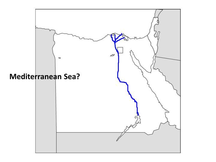 Mediterranean Sea?