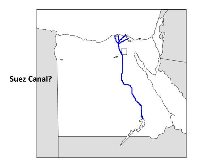 Suez Canal?