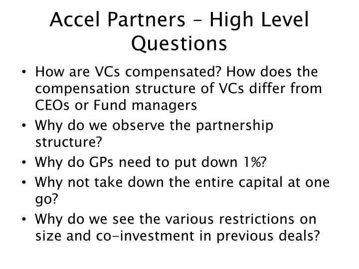 Accel Partners – High Level Questions