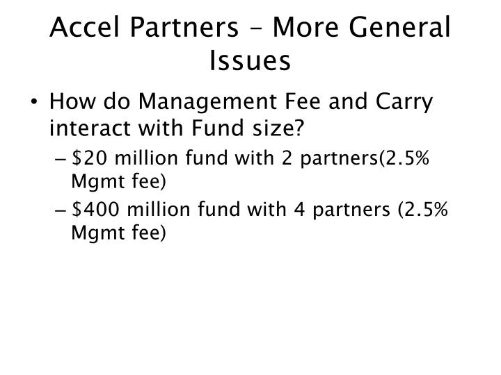 Accel Partners – More General Issues
