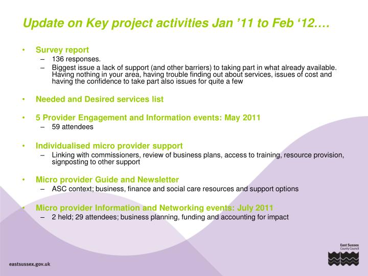Update on Key project activities Jan '11 to Feb '12….