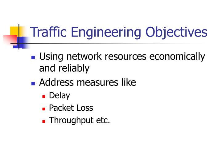Traffic Engineering Objectives