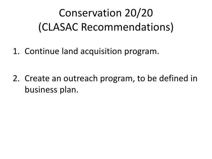 Conservation 20 20 clasac recommendations