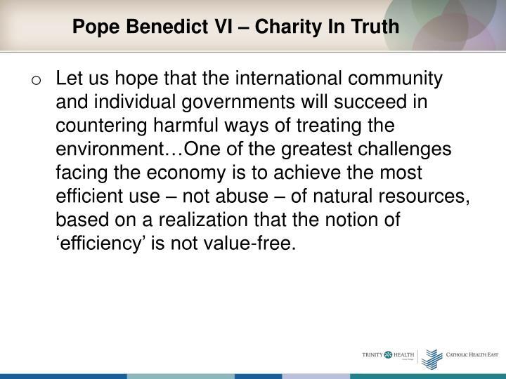 Pope Benedict VI – Charity In Truth