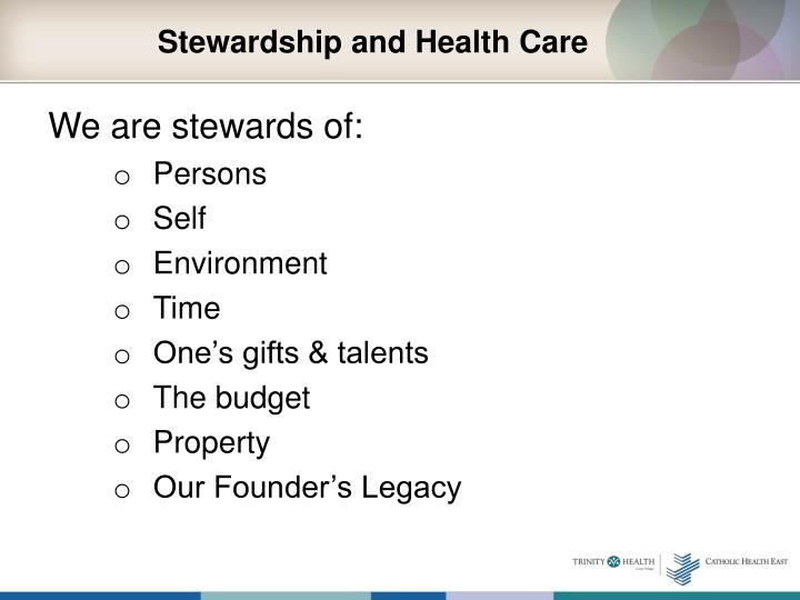 Stewardship and Health Care