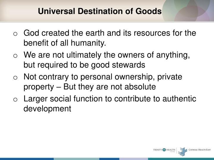 Universal Destination of Goods