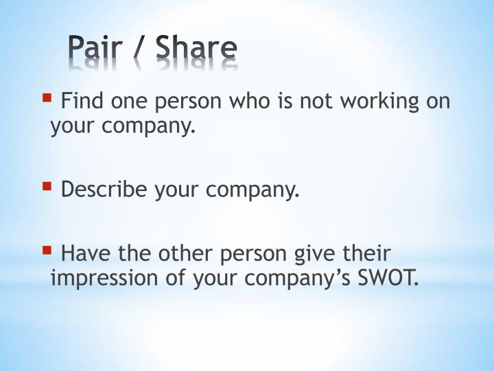 Find one person who is not working on your company.