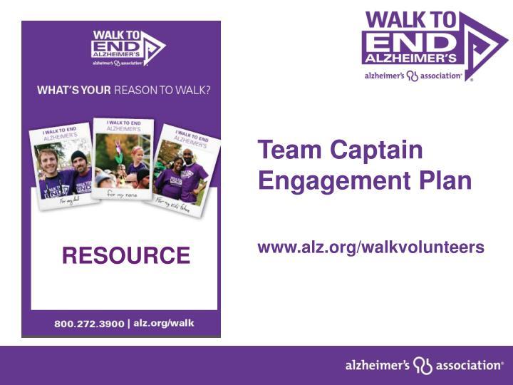 Team Captain Engagement Plan