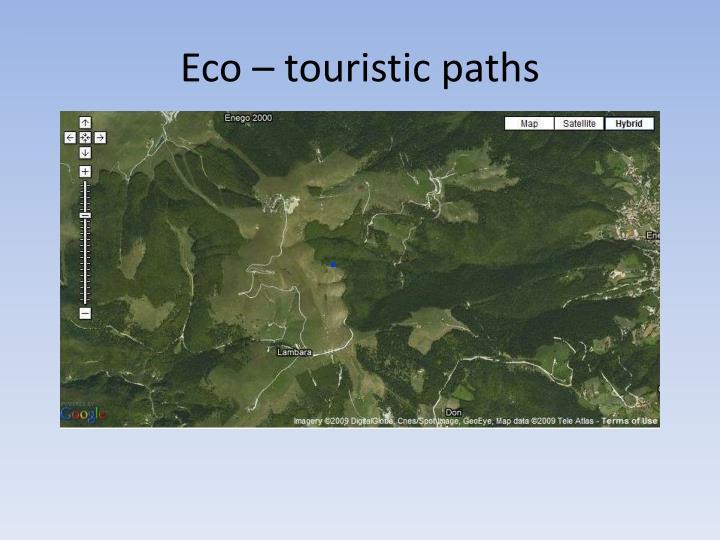 Eco – touristic paths