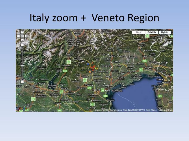 Italy zoom +  Veneto Region