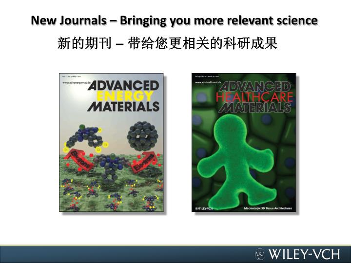 New Journals – Bringing you more relevant science