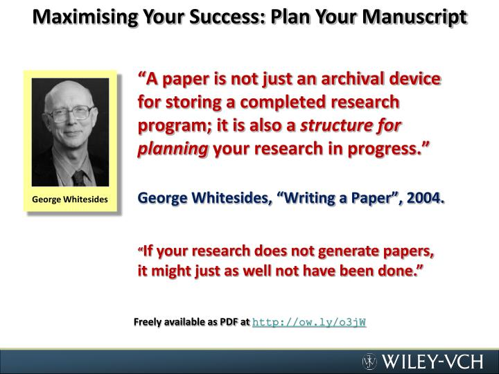 Maximising Your Success: Plan Your Manuscript
