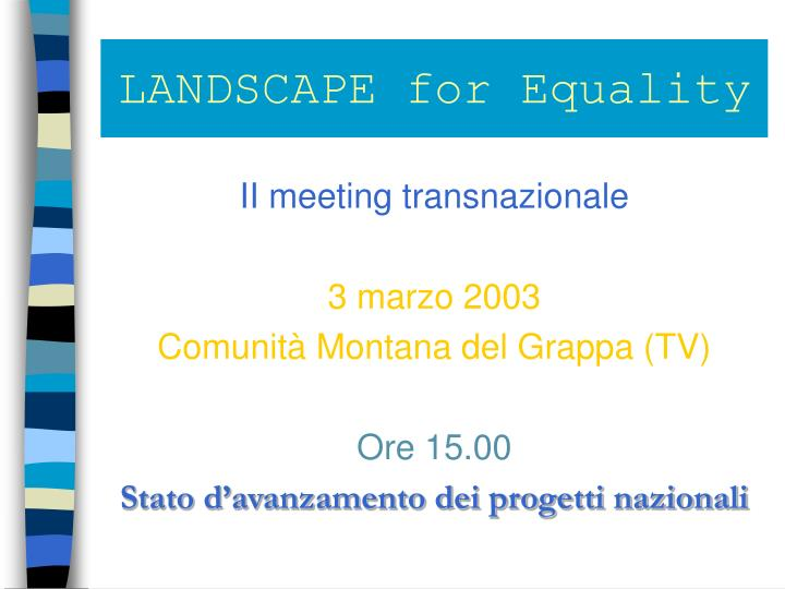 Landscape for equality