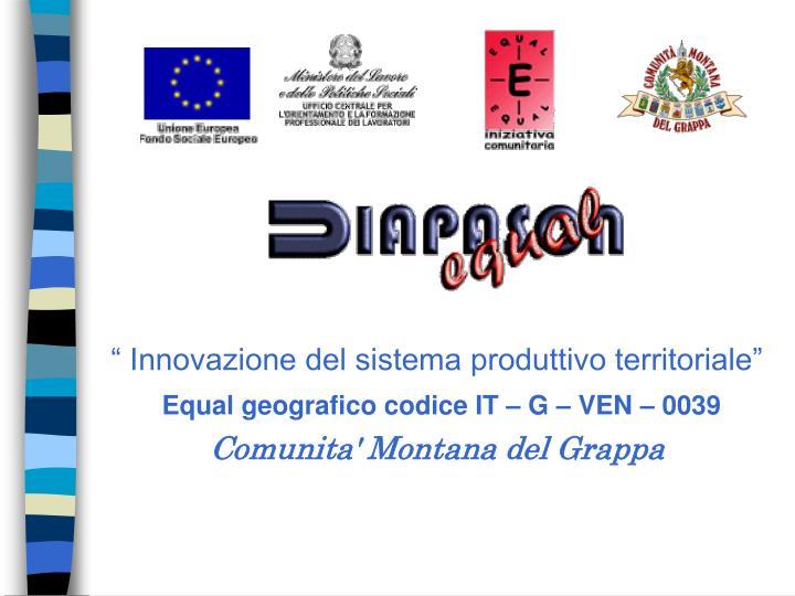 """"""" Innovazione del sistema produttivo territoriale"""""""