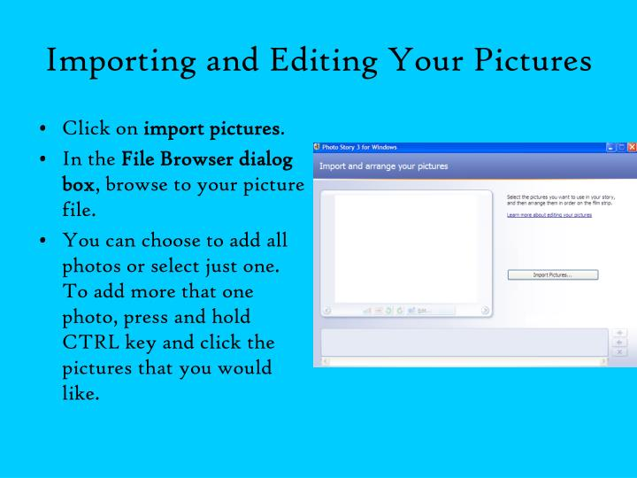 Importing and Editing Your Pictures