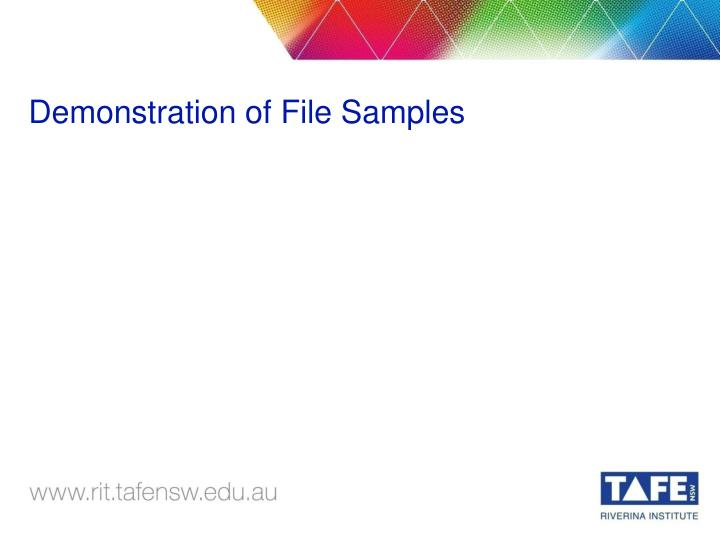 Demonstration of File Samples