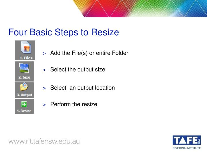 Four Basic Steps to Resize