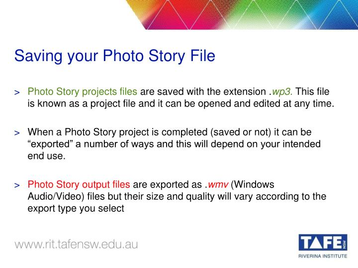 Saving your Photo Story File