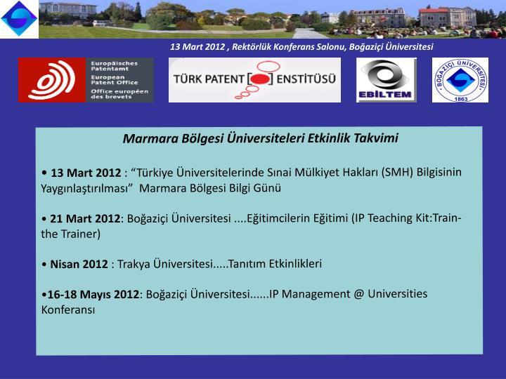 13 Mart 2012 , Rektörlük Konferans Salonu, Boğaziçi Üniversitesi