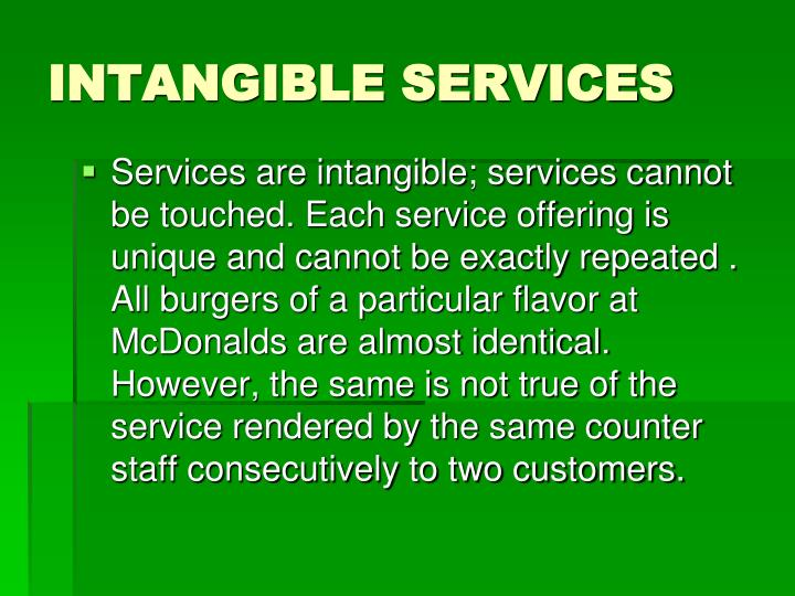 INTANGIBLE SERVICES
