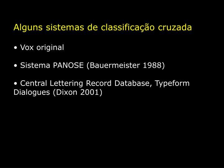 Alguns sistemas de classificação cruzada