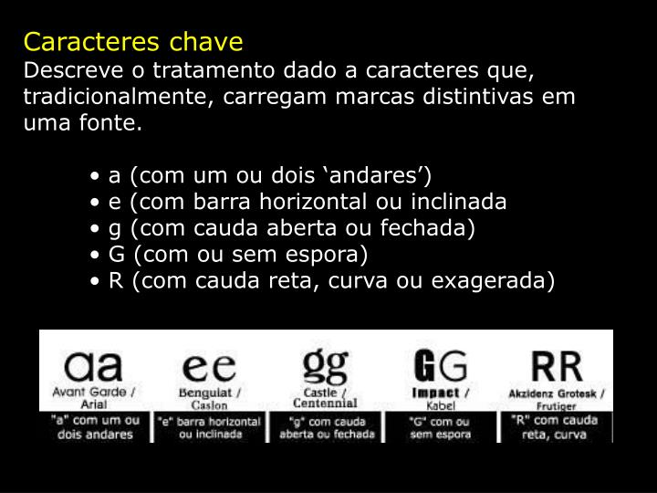 Caracteres chave