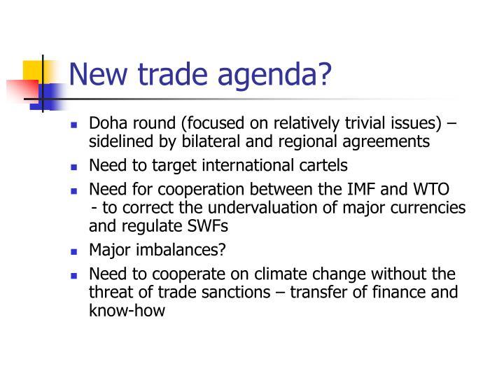 New trade agenda?