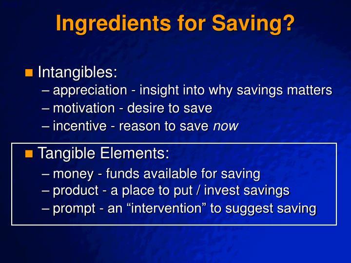 Ingredients for Saving?