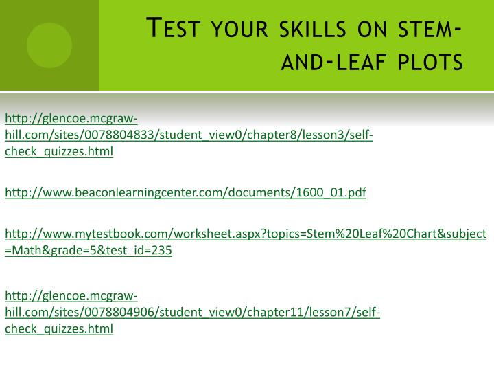 Test your skills on stem-and-leaf plots