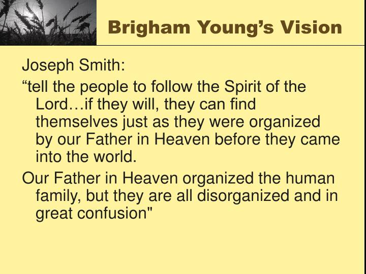 Brigham Young's Vision