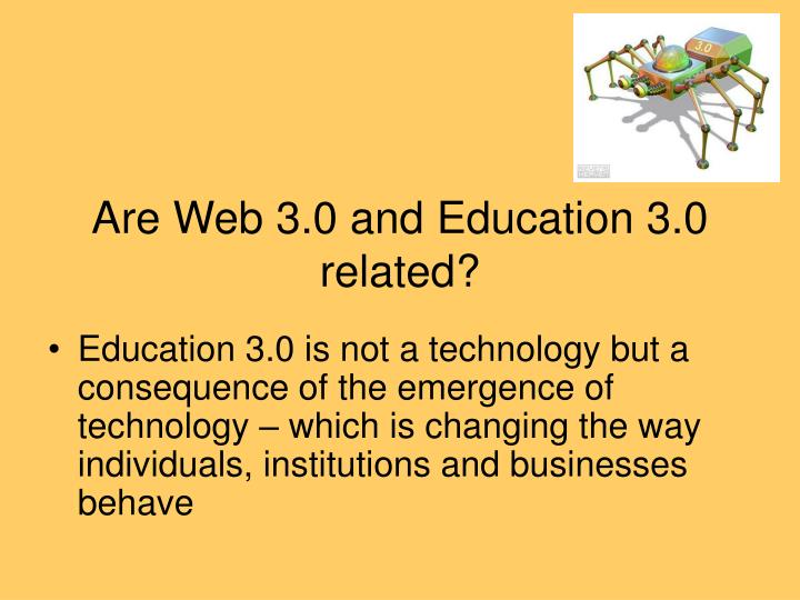 Are Web 3.0 and Education 3.0 related?