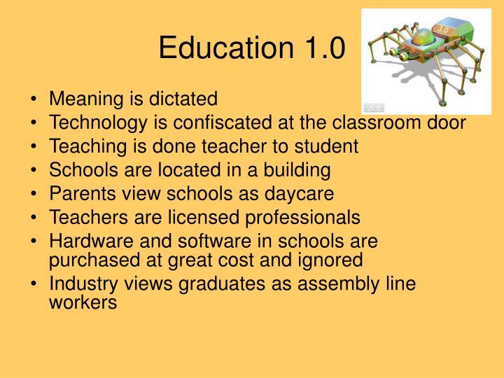 Education 1.0