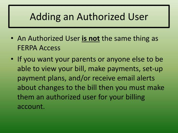 Adding an Authorized User
