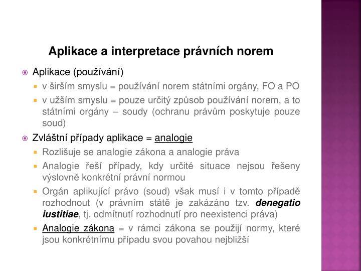 Aplikace a interpretace právních norem
