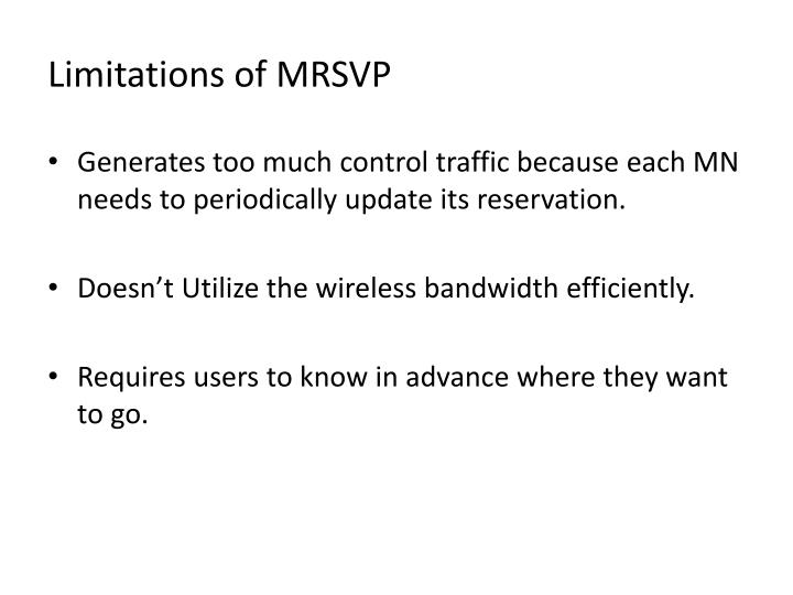 Limitations of MRSVP